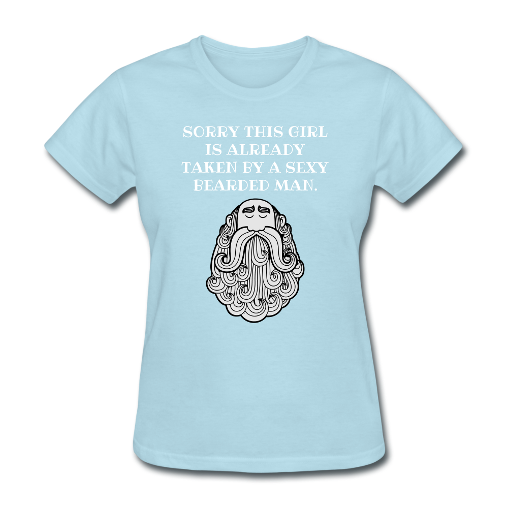 Sorry This Girl Is Already taken T-Shirt - bearded-money