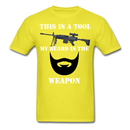 This Is A Tool.. My Beard Is The Weapon T-Shirt - bearded-money