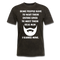 Some People Have To Wait Their Entire T-Shirt - BeardedMoney