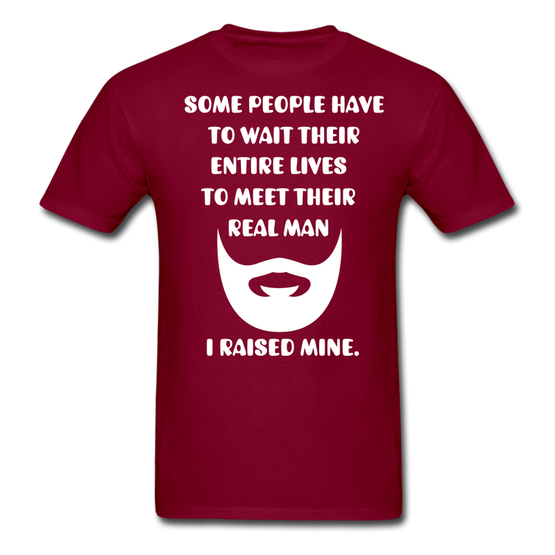 Some People Have To Wait Their Entire T-Shirt - bearded-money