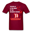 Valhalla Is The Home Of The Bearded Vikings T-Shirt - BeardedMoney