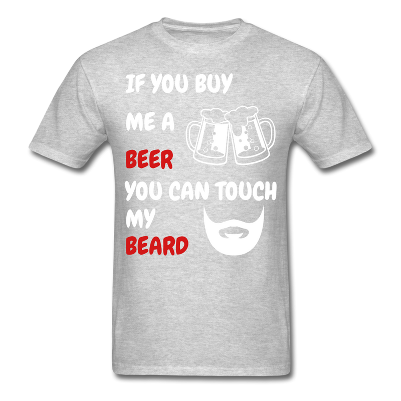 If You Buy Me A Beer You Can Touch My Beard T-Shirt - bearded-money