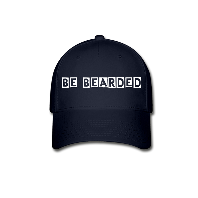 Be Bearded Baseball Cap - BeardedMoney