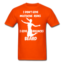 I Don't Give Mustache Rides, I Give Beard Bounces T-Shirt - BeardedMoney