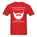 He Who Sacrifices His Beard T-Shirt - BeardedMoney