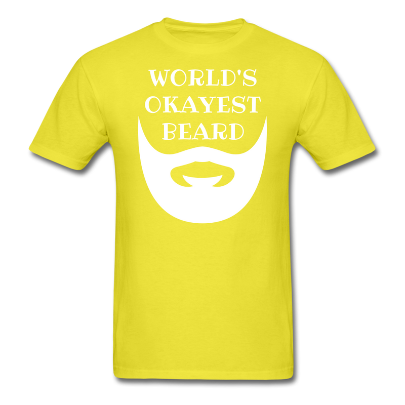 World's Okayest Beard T-Shirt - bearded-money