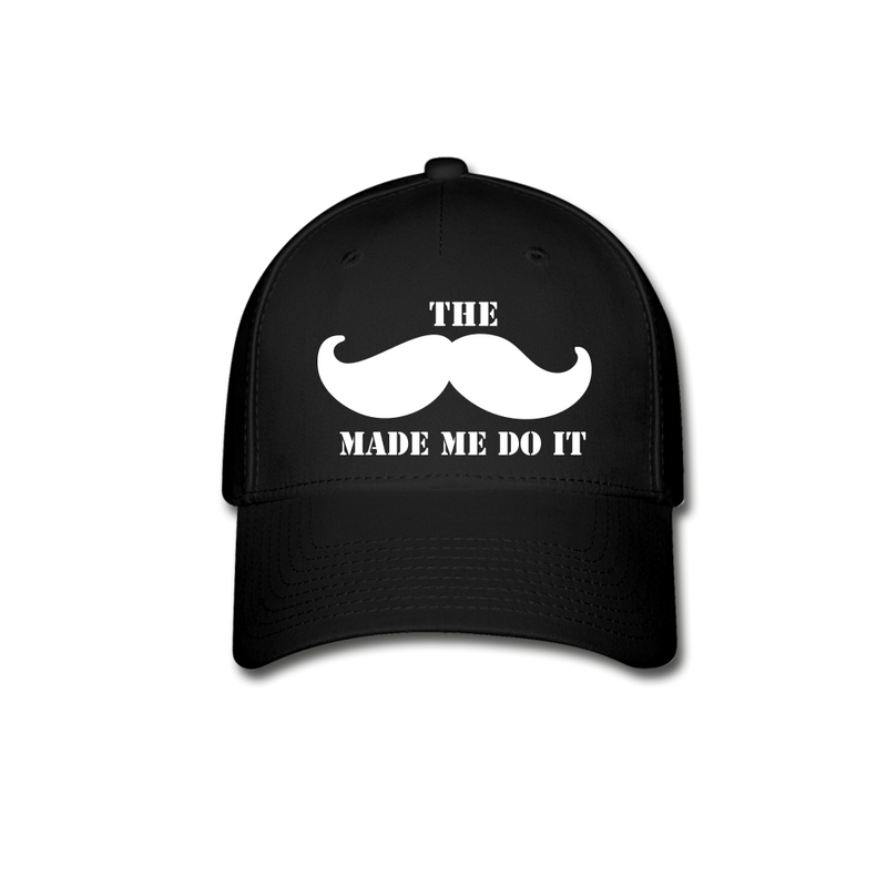 The Made Me Do It Cap - bearded-money