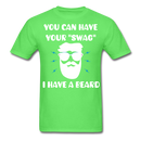 You Can Have Your Swag... I Have A Beard T-Shirt - bearded-money