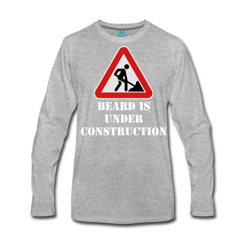 Under Construction Premium Long Sleeve T-Shirt - bearded-money