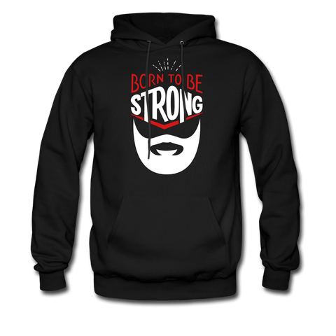 Born To Be Strong Beard Hoodie - bearded-money