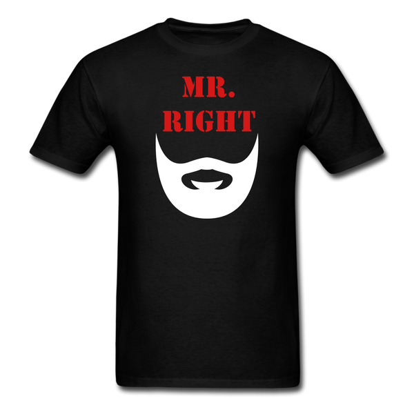 Mr. Right T-Shirt - bearded-money