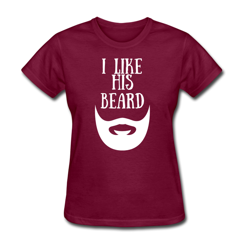 I Like His Beard T-Shirt - BeardedMoney