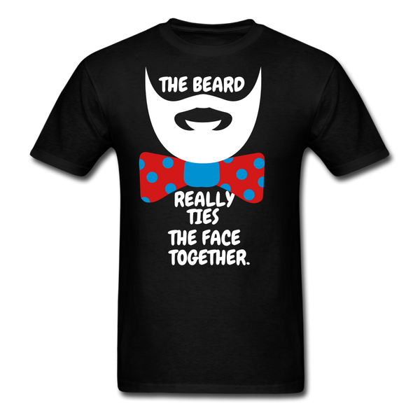 The Beard Really Ties The Face Together T-Shirt - bearded-money