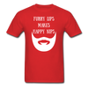 Furry Lips Makes Happy Nips T-Shirt - bearded-money