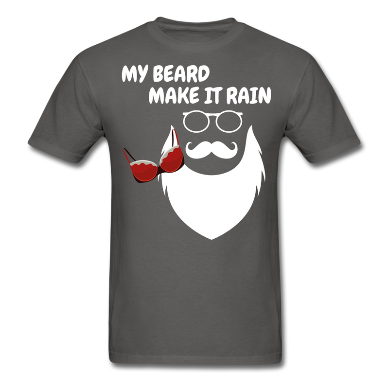 My Beard Make IT Rain T-Shirt - BeardedMoney