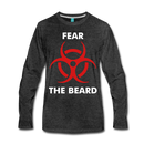 Fear Premium Long Sleeve T-Shirt - BeardedMoney