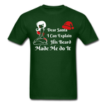 Dear Santa, I Can Explain His Beard Made Me Do It Men's T-Shirt - bearded-money
