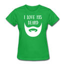 I Love His Beard T-Shirt - BeardedMoney