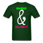 Bearded & Killing It T-Shirt - bearded-money