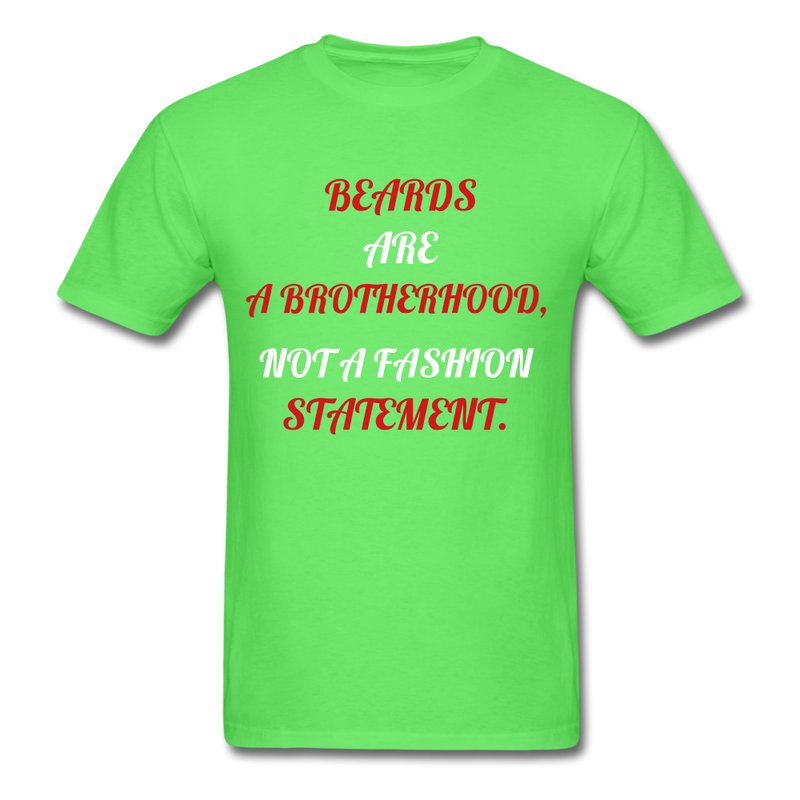 Beards Are A Brotherhood T-Shirt - BeardedMoney