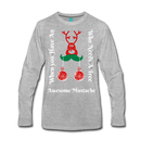 Who Needs A Tree When You Have An Awesome Mustache Men's Long Sleeve Shirt - BeardedMoney
