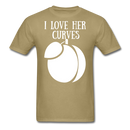 I Love Her Curves T-Shirt - BeardedMoney