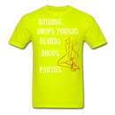 Running Drops Pounds T-Shirt - BeardedMoney
