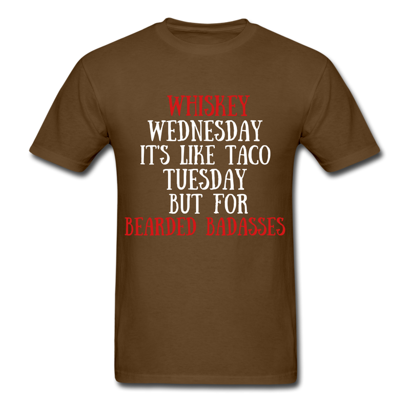 Whiskey Wednesday It's Like Taco Tuesday T-Shirt - BeardedMoney