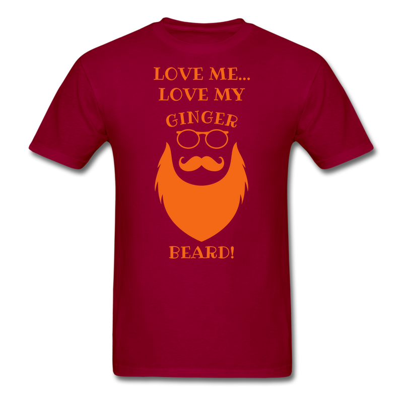 Love Me, Love My Ginger Beard T-Shirt - BeardedMoney