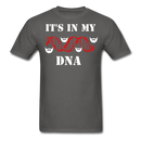 It's In My DNA T-Shirt - bearded-money