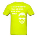 A Beard Is Better Than No Beard T-Shirt - bearded-money
