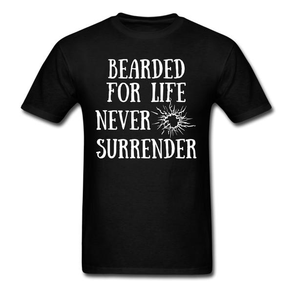 Bearded For Life Never Surrender T-Shirt - BeardedMoney
