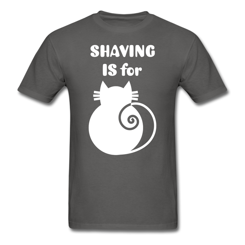 Shaving Is For T-Shirt - BeardedMoney