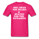 She Liked The Beard & Stayed For The Dynamite T-Shirt - BeardedMoney