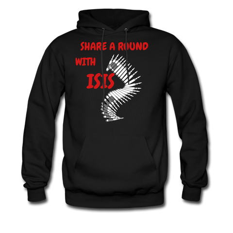 Share A Round With ISIS Hoodie - bearded-money