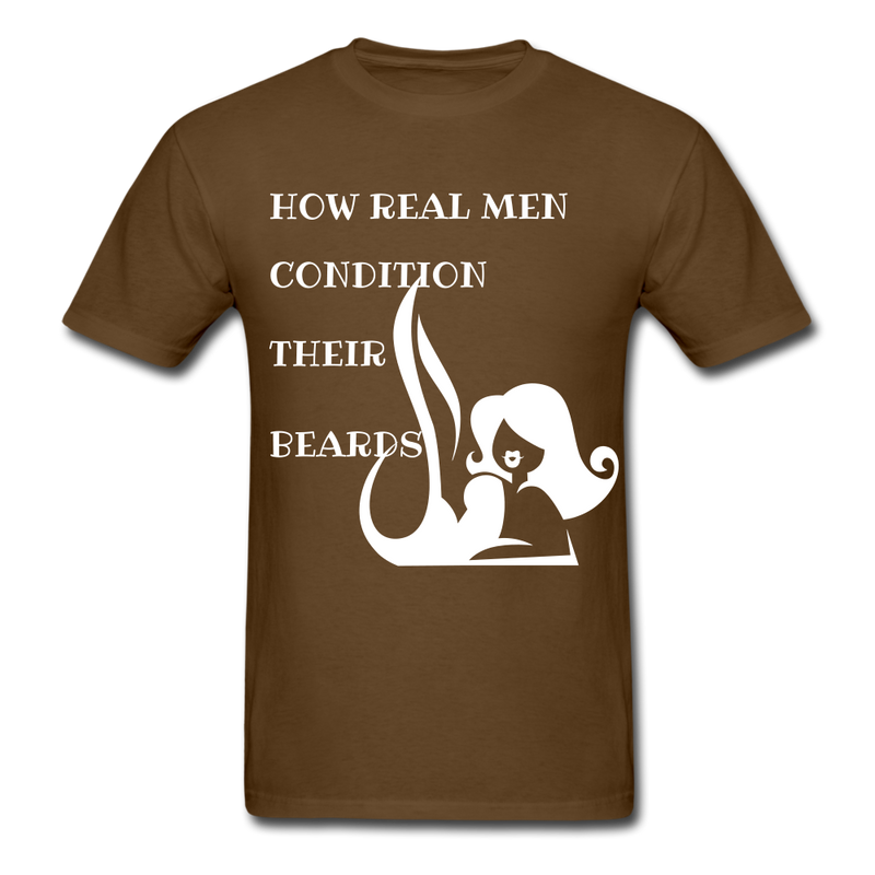 How Real Men Condition Their Beards T-Shirt - bearded-money