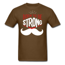 Born To Be Strong T-Shirt - BeardedMoney