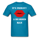 It's Friday!! T-Shirt - BeardedMoney