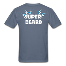 Super Beard T-Shirt - bearded-money