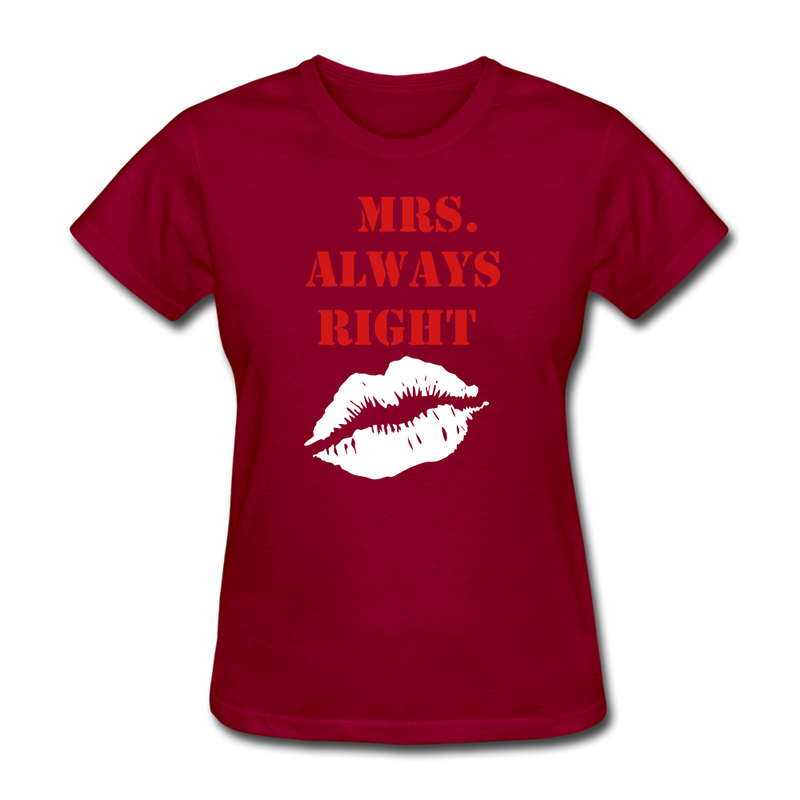 Mrs. Always Right T-Shirt - bearded-money