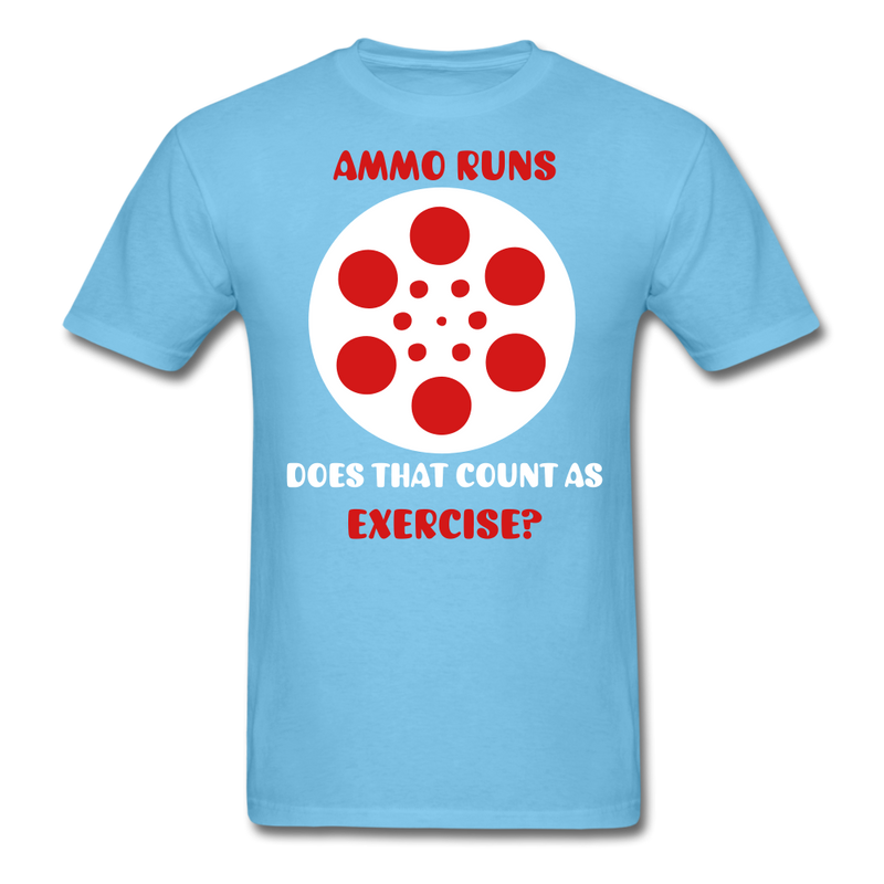Ammo Runs, Does That Count As Exercises? T-Shirt - bearded-money