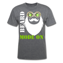 Beard Mode On T-Shirt - BeardedMoney