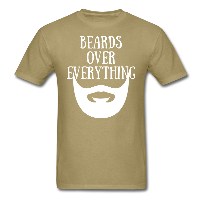 Beards Over Everything T-Shirt - BeardedMoney