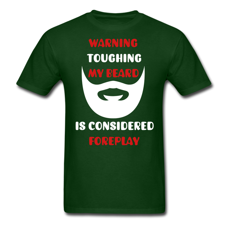 Warning Touching My Beard Is Considered Foreplay T-Shirt - BeardedMoney