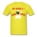 My Beard & I Hang In There Men's T-Shirt - BeardedMoney