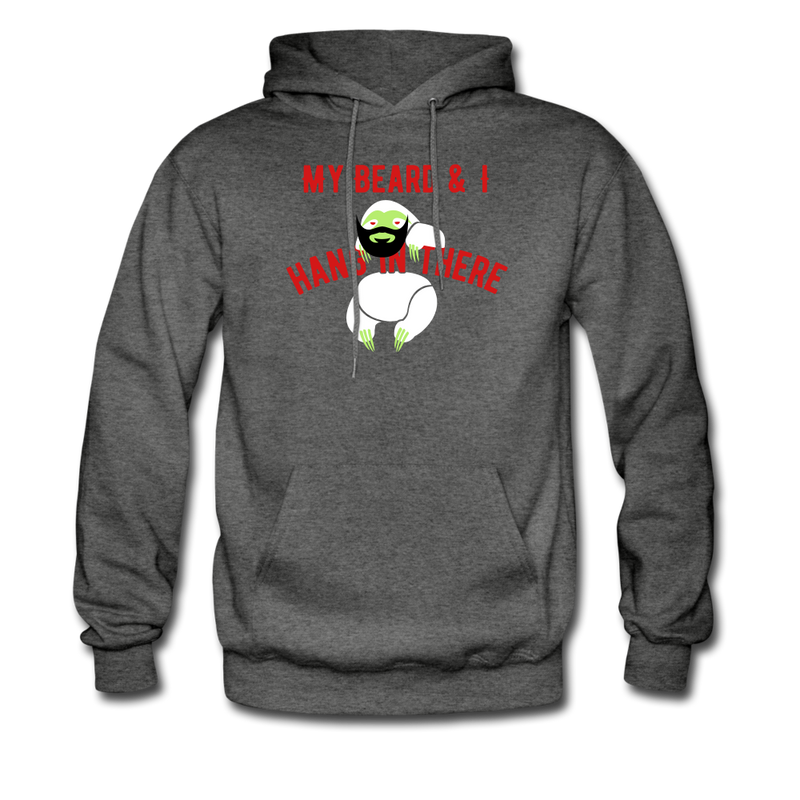 My Beard & I Hang In There Men's Hoodie - charcoal gray