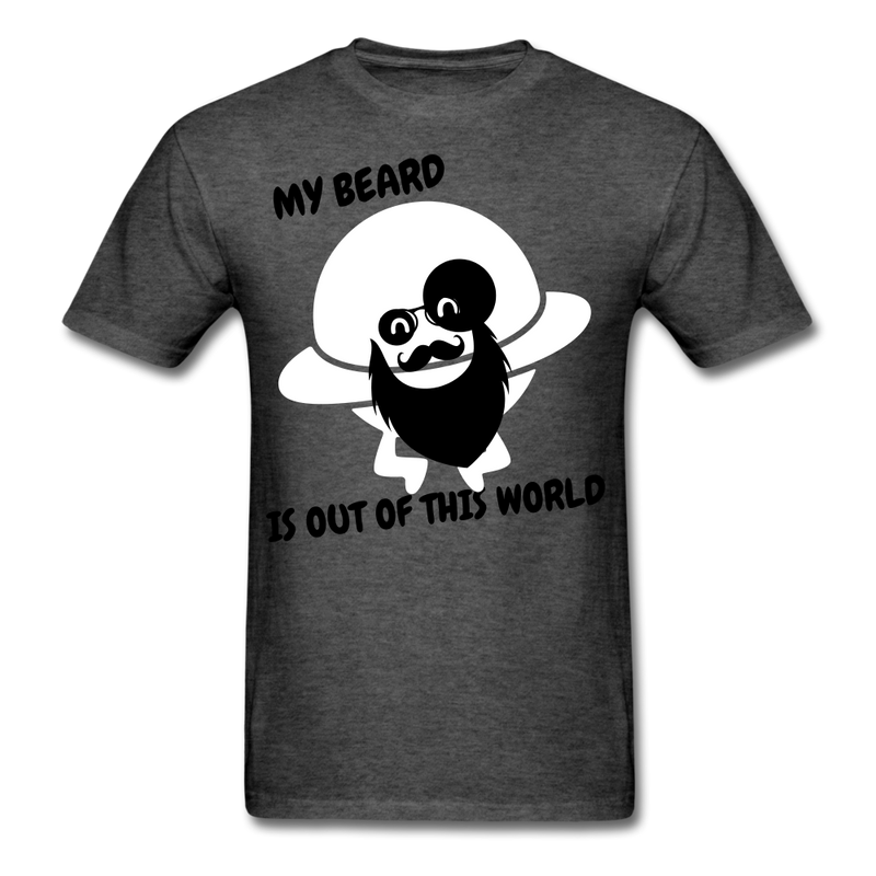 My Beard Is Out Of This World Men's T-Shirt - heather black