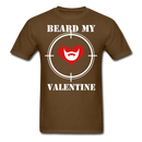 Beard My Valentine Men's T-Shirt - brown
