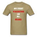 My Valentine As Mr. Beard Men's T-Shirt - khaki