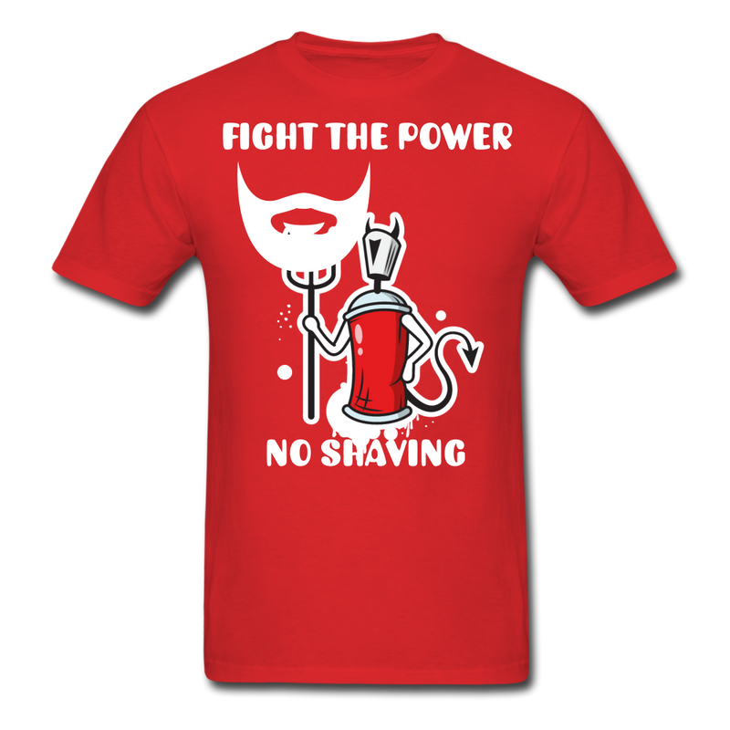 Fight The Power, No Shaving Men's T-Shirt - red